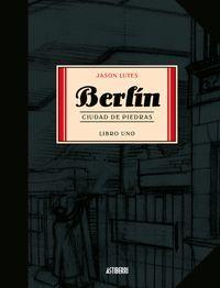 BERLIN (LIBRO UNO) CIUAD DE PIEDRAS