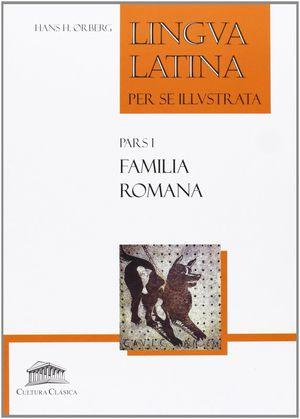 LINGUA LATINA PARS I FAMILIA ROMANA