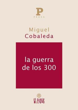 LA GUERRA DE LOS 300