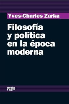 FILOSOFIA Y POLITICA EN LA EPOCA MODERNA