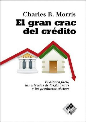 EL GRAN CRAC DEL CREDITO