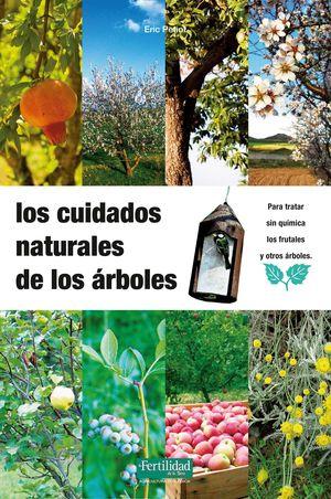 LOS CUIDADOS NATURALES DE LOS ARBOLES