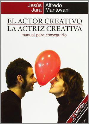 EL ACTOR CREATIVO, LA ACTRIZ CREATIVA