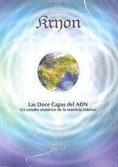 KRYON XII - LAS DOCE CAPAS DEL ADN