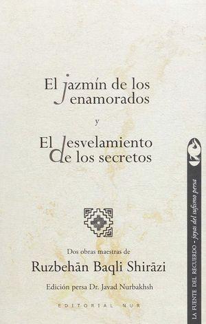 EL JAZMIN DE LOS ENAMORADOS Y EL ESVELAMIENTO DE LOS SECRETOS