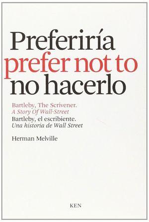 PREFERIRÍA NO HACERLO (ED.BILINGUE)