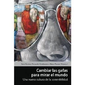 CAMBIAR LAS GAFAS PARA MIRAR EL MUNDO