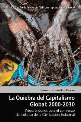 LA QUIEBRA DEL CAPITASLIMO GLOBAL, 2000-2030