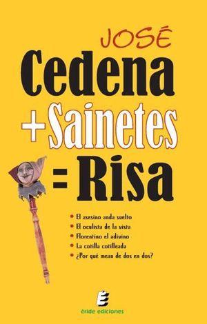CEDENA+SAINETES=RISA