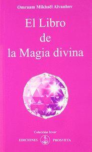 EL LIBRO DE LA MAGIA DIVINA 4ªEDICION