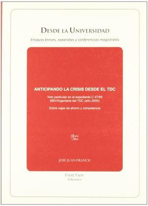 ANTICIPANDO LA CRISI DESDE EL TCD