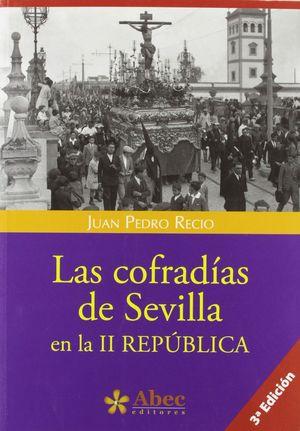 LAS COFRADIAS DE SEVILLA EN LA II REPUBLICA
