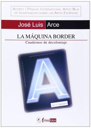 LA MAQUINA BORDER