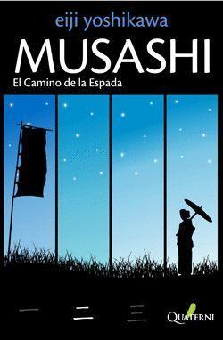 MUSASHI 2 EL CAMINO DE LA ESPADA