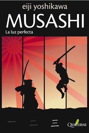 MUSASHI 3 LA LUZ PERFECTA