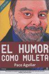EL HUMOR COMO MULETA