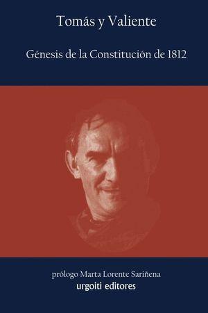 GENESIS DE LA CONSTITUCION DE 1812