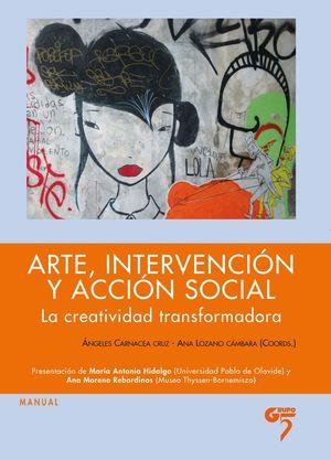 ARTE, INTERVENCIÓN Y ACCIÓN SOCIAL