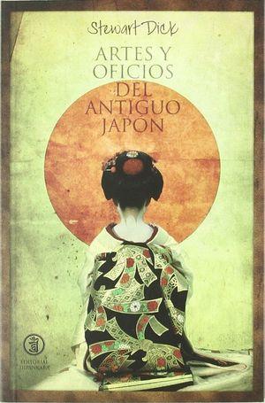 ARTES Y OFICIOS DEL ANTIGUO JAPÓN