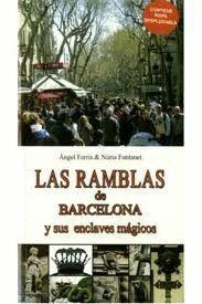 LAS RAMBLAS DE BARCELONA Y SUS ENCLAVES MAGICOS +MAPA