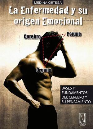 LA ENFERMEDAD Y SU ORIGEN EMOCIONAL