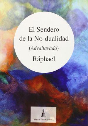 EL SENDERO DE LA NO-DUALIDAD