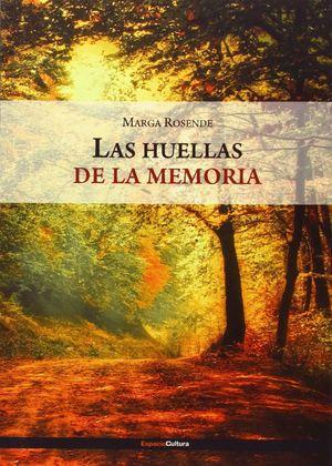 LAS HUELLAS DE LA MEMORIA