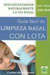 GUÍA FÁCIL DE LIMPIEZA NASAL CON LOTA