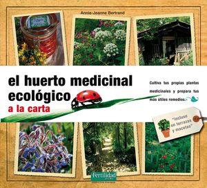 EL HUERTO MEDICINAL ECOLOGICO