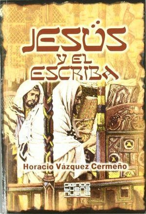 JESUS Y EL ESCRIBA