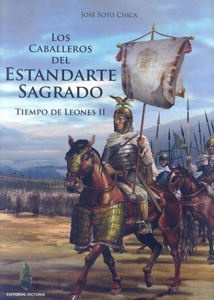 LOS CABALLEROS DEL ESTANDARTE SAGRADO