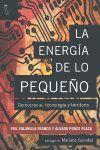 LA ENERGÍA DE LO PEQUEÑO