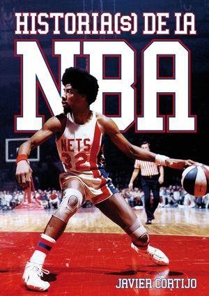 HISTORIA(S) DE LA NBA