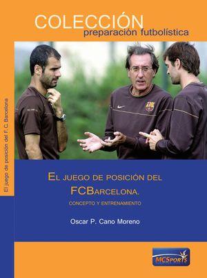 EL JUEGO DE POSICION DEL FC BARCELONA