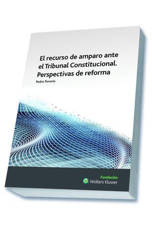 EL RECURSO DE AMPARO ANTE EL TRIBUNAL CONSTITUCIONAL.