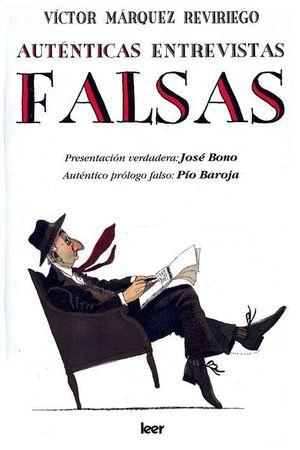 AUTÉNTICAS ENTREVISTAS FALSAS