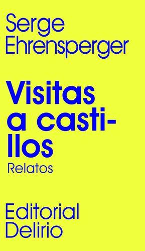 VISITAS A CASTILLOS