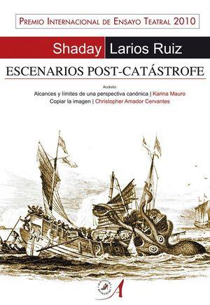 ESCENARIOS POST CATASTROFE