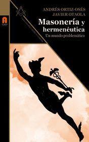 MASONERÍA Y HERMENÉUTICA
