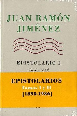 JUAN RAMÓN JIMÉNEZ, EPISTOLARIOS I Y II, 1898-1936