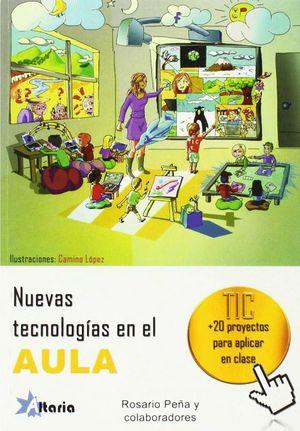 NUEVAS TECNOLOGÍAS EN EL AULA