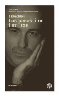 1996-2004, LOS PASOS INCIERTOS