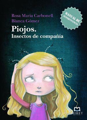 PIOJOS. INSECTOS DE COMPAÑÍA