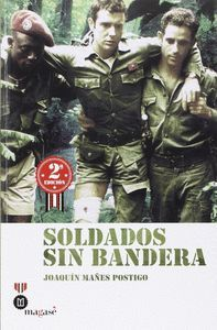 SOLDADOS SIN BANDERA (2ª ED.)