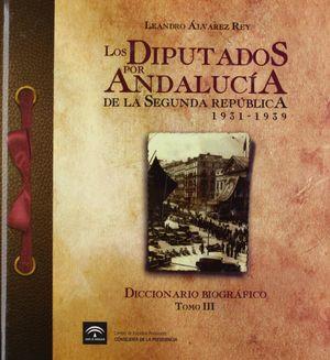 LOS DIPUTADOS POR ANDALUCÍA DE LA II REPÚBLICA (1931-1939). DICCIONARIO BIOGRÁFI
