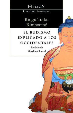 EL BUDISMO EXPLICADO A LOS OCCIDENTALES