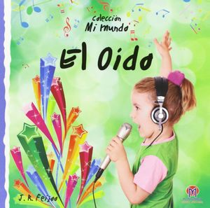 EL OIDO (MI MUNDO)