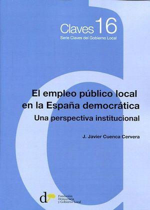EL EMPLEO PUBLICO LOCAL EN LA ESPAÑA DEMOCRATICA