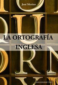 LA ORTOGRAFIA INGLESA