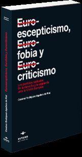 EUROESCEPTICISMO, EUROFOBIA Y EUROCRITICISMO